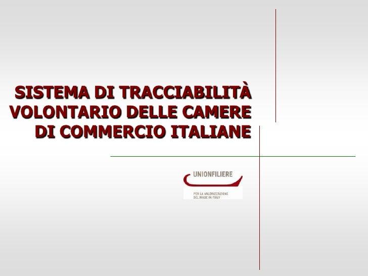 SISTEMA DI TRACCIABILITÀVOLONTARIO DELLE CAMERE  DI COMMERCIO ITALIANE