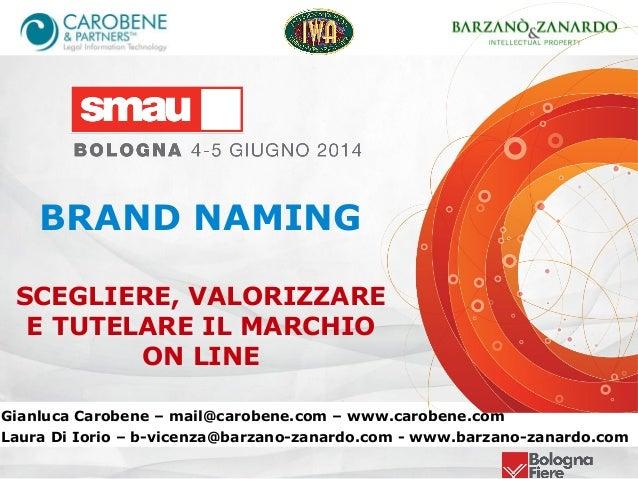 Gianluca Carobene – mail@carobene.com – www.carobene.com Laura Di Iorio – b-vicenza@barzano-zanardo.com - www.barzano-zana...