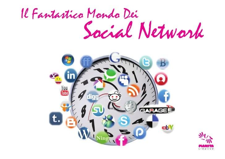 Il Fantastico Mondo Dei            Social Network