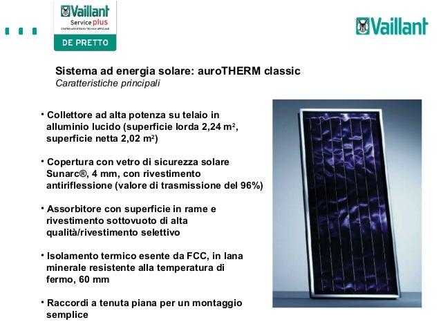 Solare termico vaillant for Isolamento termico alta temperatura