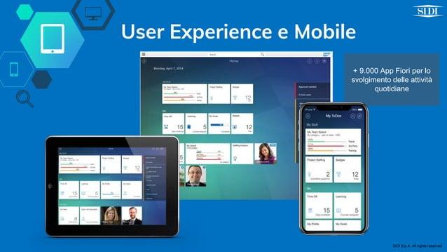 + 9.000 App Fiori per lo svolgimento delle attività quotidiane User Experience e Mobile SIDI S.p.A. All rights reserved