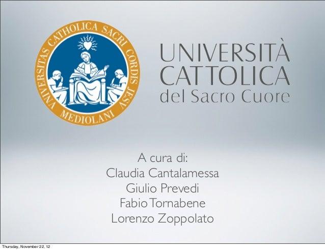 A cura di:                            Claudia Cantalamessa                               Giulio Prevedi                   ...