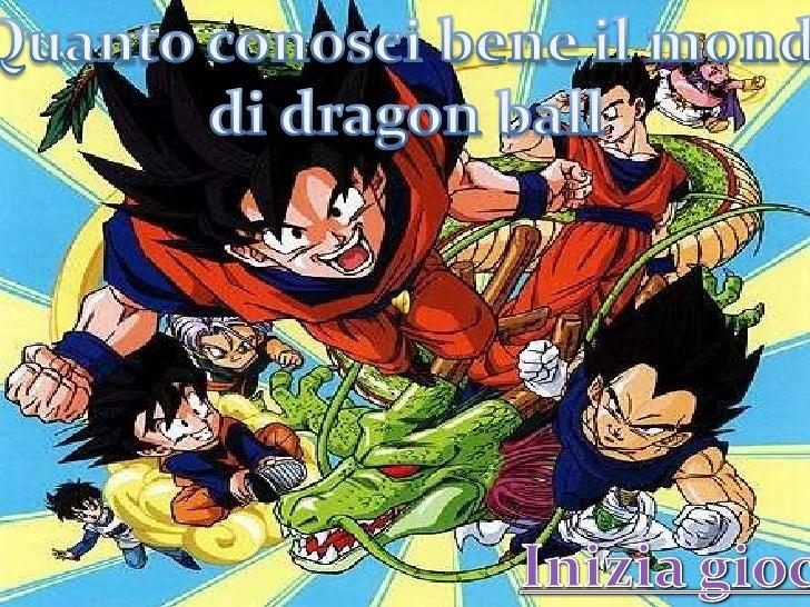 Indovina che personaggio e  Bulma  Goku  Maestro delle tartarughe  Vegeta  Goten  tranks