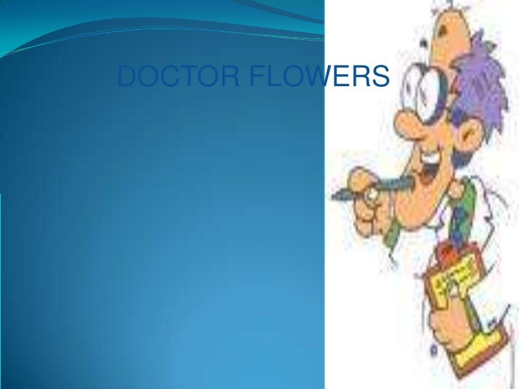 DOCTOR FLOWERS<br />