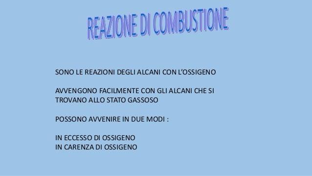 LA REAZIONE IN CARENZA DI OSSIGENO CON OSSIGENO CARENTE LA REAZIONE DI COMBUSTIONE RISULTA INCOMPLETA I PRODOTTI DI REAZIO...
