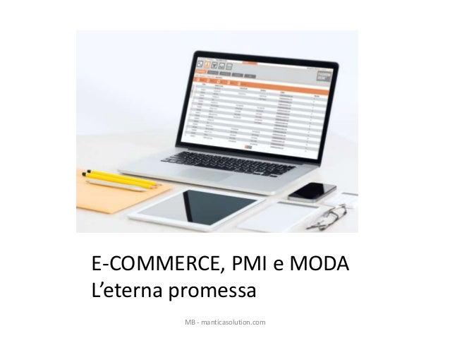 E-COMMERCE, PMI e MODA L'eterna promessa MB - manticasolution.com