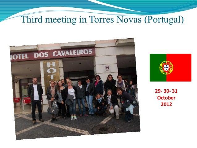 Third meeting in Torres Novas (Portugal)                                29- 30- 31                                 October...