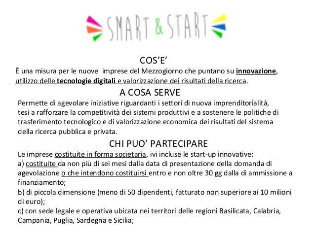 COS'E'  Ѐ una misura per le nuove imprese del Mezzogiorno che puntano suinnovazione, utilizzo delle tecnologiedigitalie...