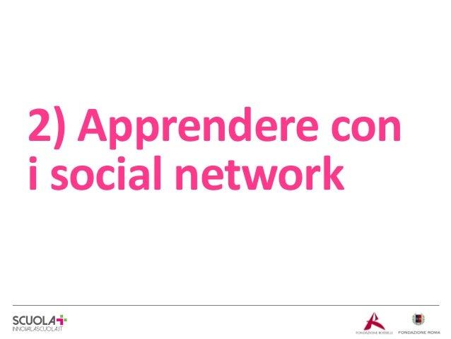 2) Apprendere con i social network