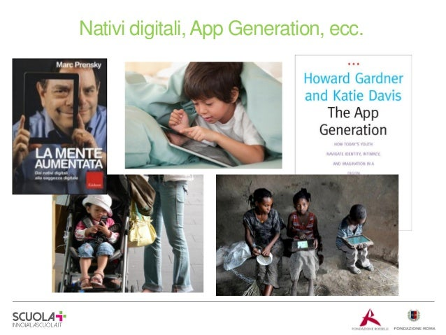 Nativi digitali, App Generation, ecc.