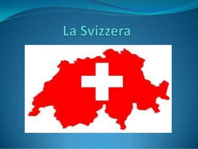 Territorio della Svizzera   -La superficie della Svizzera è di 41,285 Km2.   -Le Prealpi e l'Alpi costituiscono il 60% del...