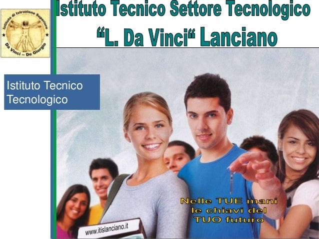 Istituto Tecnico  Tecnologico