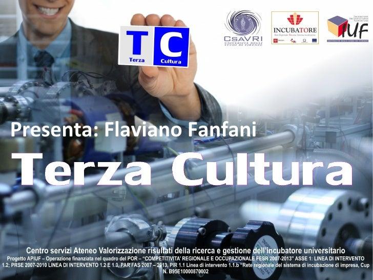 Presenta: Flaviano Fanfani