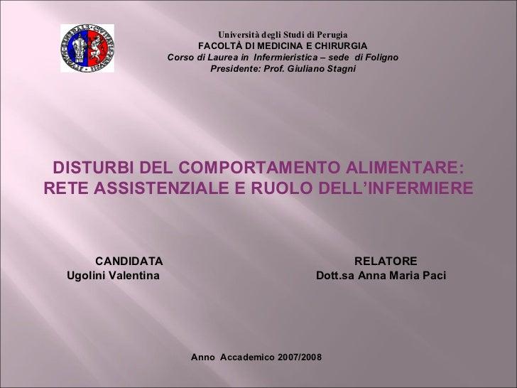 Università degli Studi di Perugia FACOLTÀ DI MEDICINA E CHIRURGIA Corso di Laurea in  Infermieristica – sede  di Foligno P...