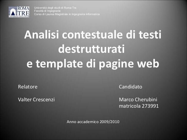 Analisi contestuale di testi destrutturati  e template di pagine web Relatore           ...