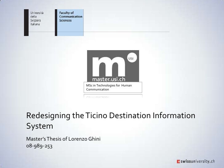 MSc in Technologies for Human                         CommunicationRedesigning the Ticino Destination InformationSystemMas...