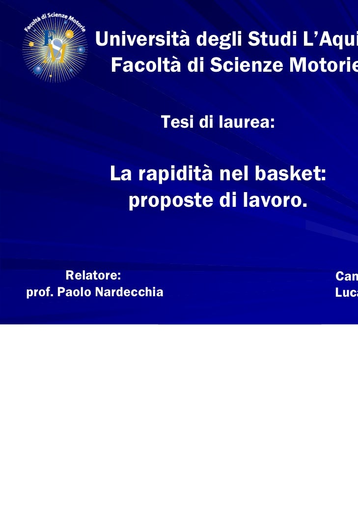 Università degli Studi L'Aquila            Facoltà di Scienze Motorie                     Tesi di laurea:             La r...