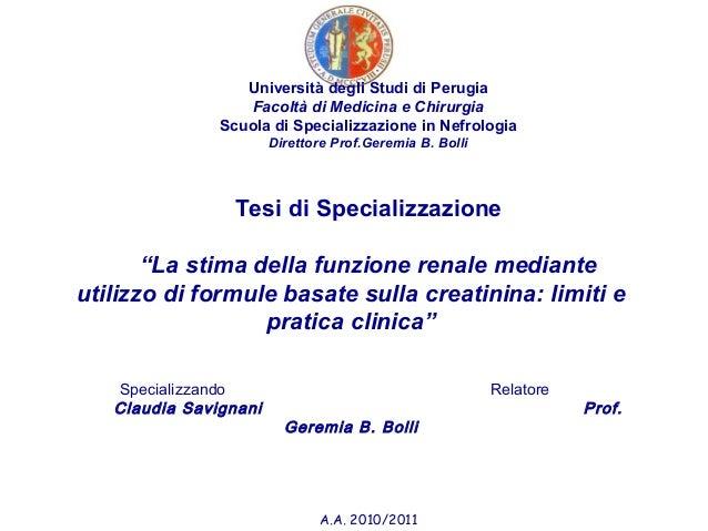 Università degli Studi di Perugia Facoltà di Medicina e Chirurgia Scuola di Specializzazione in Nefrologia Direttore Prof....