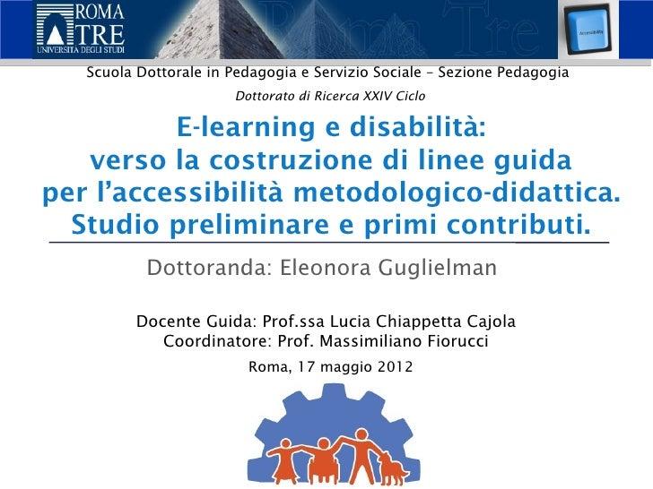 Scuola Dottorale in Pedagogia e Servizio Sociale – Sezione Pedagogia                       Dottorato di Ricerca XXIV Ciclo...
