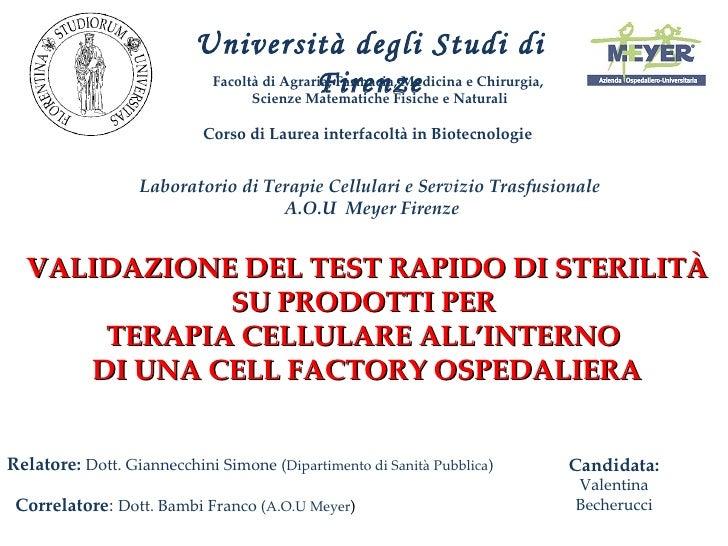 Università degli Studi di Firenze Facoltà di Agraria, Farmacia, Medicina e Chirurgia,  Scienze Matematiche Fisiche e Natur...