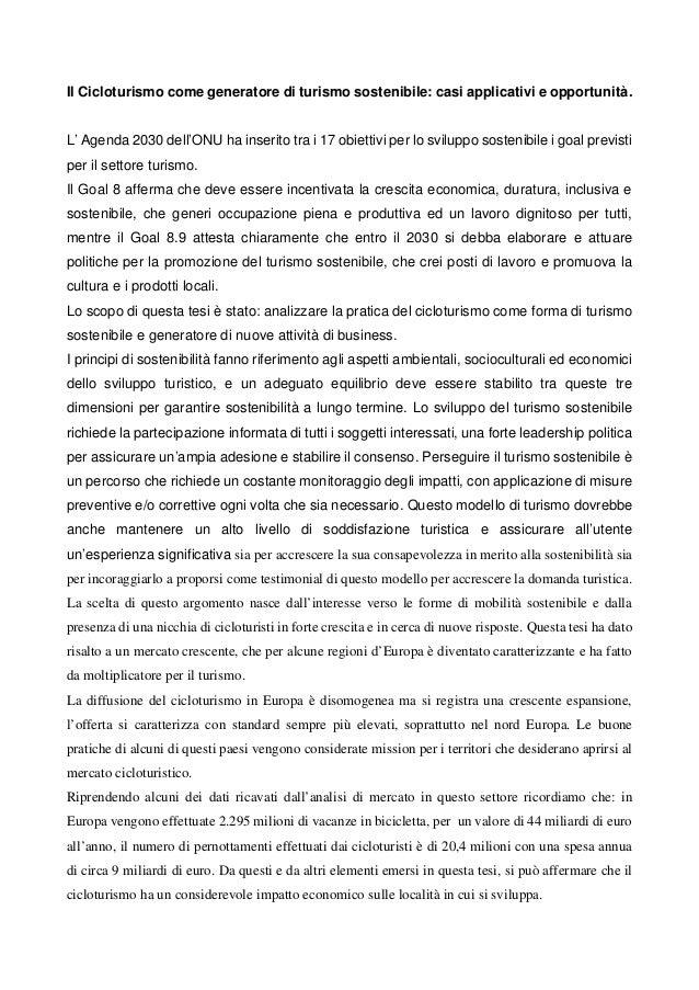 Il Cicloturismo come generatore di turismo sostenibile: casi applicativi e opportunità. L' Agenda 2030 dell'ONU ha inserit...