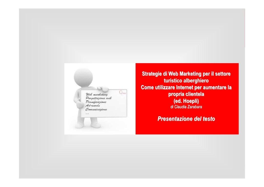 Strategie di Web Marketing per il settore           turistico alberghiero Come utilizzare Internet per aumentare la       ...