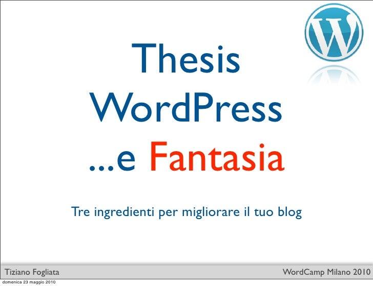 Thesis                              WordPress                              ...e Fantasia                           Tre ing...