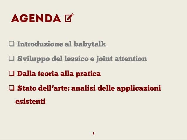 Lo sviluppo del linguaggio nel bambino Analisi dei Presupposti teorici e di mercato Slide 2