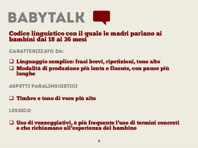 Lo sviluppo del linguaggio nel bambino Analisi dei Presupposti teorici e di mercato Slide 3