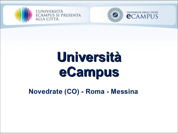 Università eCampus Novedrate (CO) - Roma - Messina