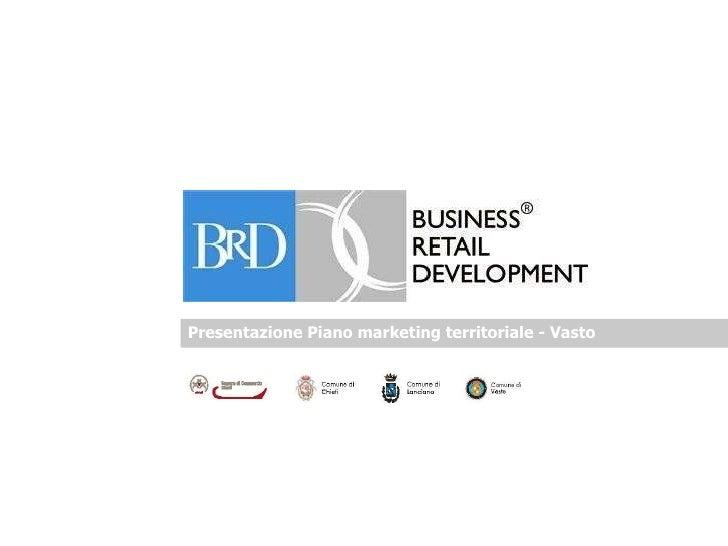 Presentazione Piano marketing territoriale - Vasto