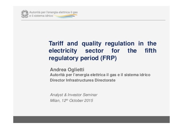 Tariff and quality regulation in the electricity sector for the fifth regulatory period (FRP) Analyst & Investor Seminar M...