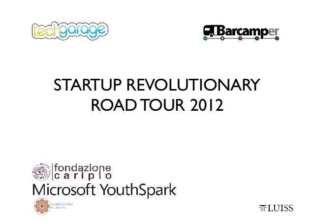 STARTUP REVOLUTIONARY    ROAD TOUR 2012
