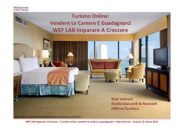 WEF  LAB  Imparare  a  Crescere  –  Turismo  online:  vendere  le  camere  e  guadagnarci  –  ...