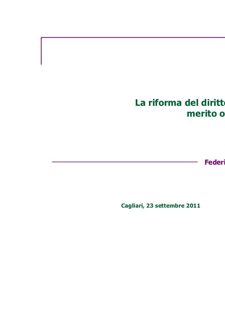 La riforma del diritto allo studio:               merito o non merito?                              Federica LaudisaCaglia...