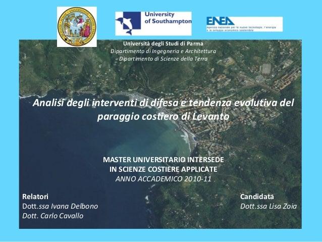 Università degli Studi di Parma Dipartimento di Ingegneria e Architettura Dipartimento di Scienze della Terra  Analisi de...