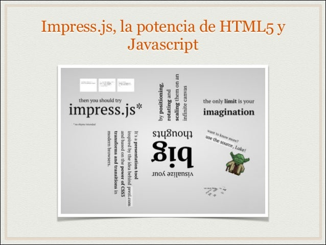 Impress.js, la potencia de HTML5 yJavascript