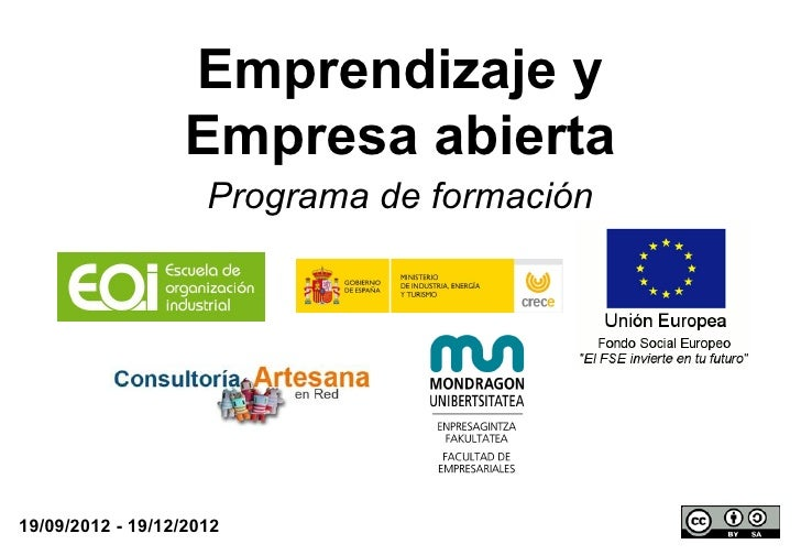 Emprendizaje y                  Empresa abierta                     Programa de formación19/09/2012 - 19/12/2012