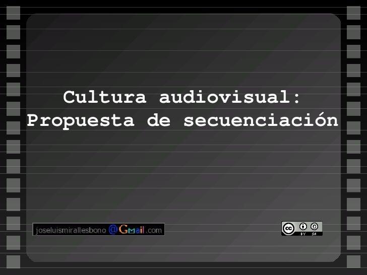 Cultura audiovisual: Propuesta de secuenciación