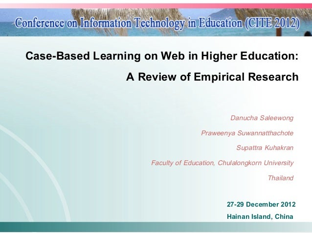 Case-Based Learning on Web in Higher Education: !                 A Review of Empirical Research!                         ...