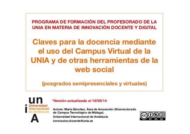 PROGRAMA DE FORMACIÓN DEL PROFESORADO DE LA UNIA EN MATERIA DE INNOVACIÓN DOCENTE Y DIGITAL Claves para la docencia median...
