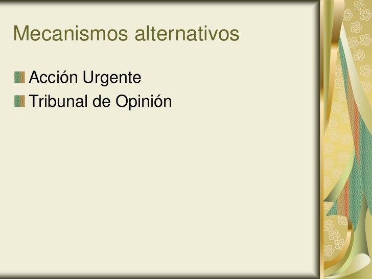Mecanismos alternativos Acción Urgente Tribunal de Opinión