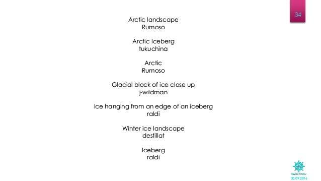 30.09.2016 34 Arctic landscape Rumoso Arctic Iceberg tukuchina Arctic Rumoso Glacial block of ice close up j-wildman Ice h...
