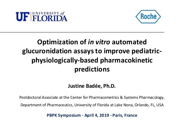 Justine Badée, Ph.D. Postdoctoral Associate at the Center for Pharmacometrics & Systems Pharmacology, Department of Pharma...