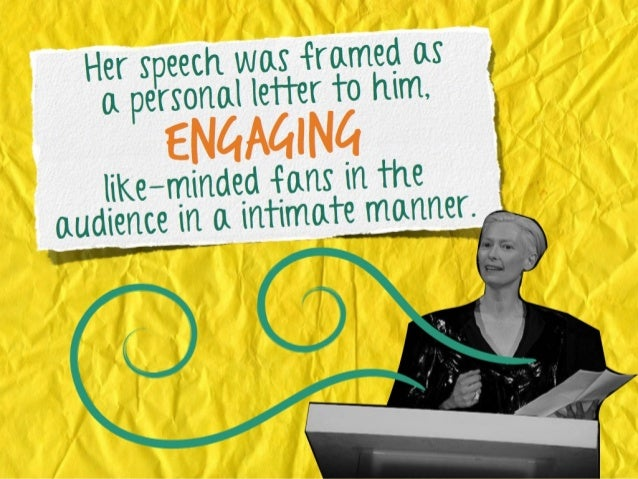 as framed as Her speech w ter to him, a personal let  engagingn the i  minded fans likete manner. ce in a intima audien