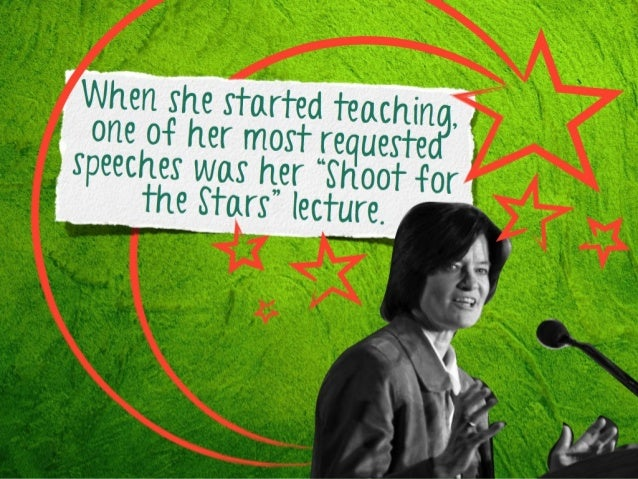 """When she started teaching , one of her most requested speeches was her """"Shoot f or the Stars"""" lecture."""