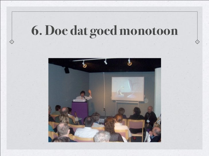 6. Doe dat goed monotoon