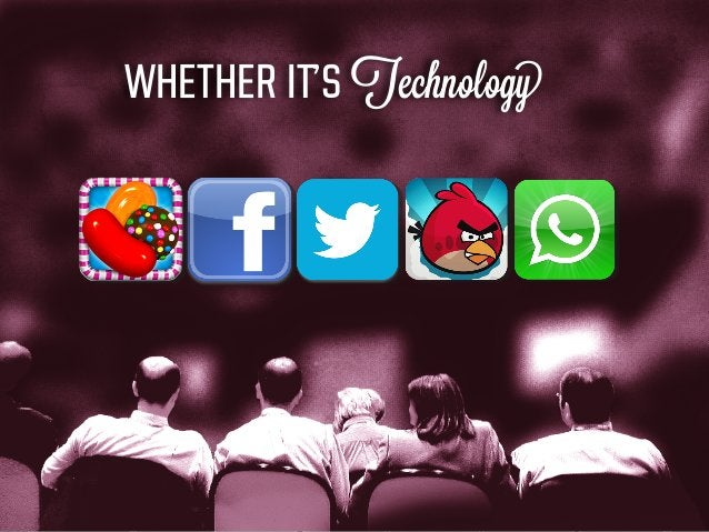 WHETHER IT'S Technology
