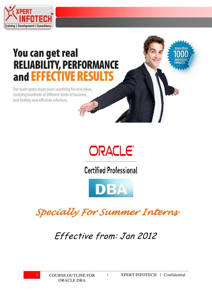 Specially For Summer Interns     Effective from: Jan 20121   COURSE OUTLINE FOR   |   XPERT INFOTECH | Confidential       ...