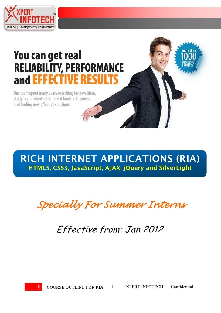 RICH INTERNET APPLICATIONS (RIA) HTML5, CSS3, JavaScript, AJAX, jQuery and SilverLight   Specially For Summer Interns     ...